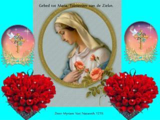 Gebed  tot  Maria,  Tuinierster  van  de  Ziel e n.