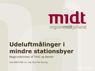 Udeluftmålinger i mindre stationsbyer