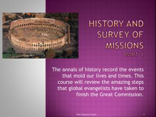 History and Survey of Missions Part 1