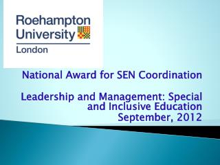 National Award for SEN Coordination Leadership and Management: Special and Inclusive Education