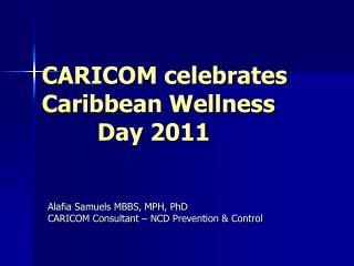 CARICOM celebrates Caribbean Wellness          Day 2011
