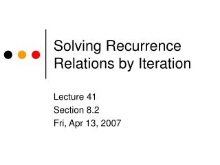 Solving Recurrence Relations by Iteration