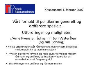 Kristiansand 1. februar 2007