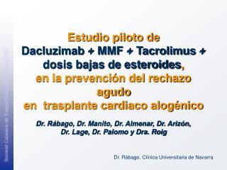 Dr. Rábago. Clínica Universitaria de Navarra