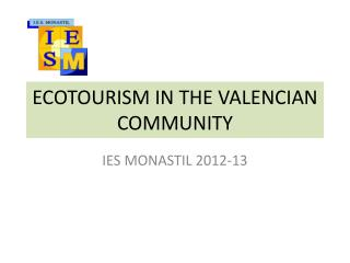 ECOTOURISM IN THE VALENCIAN COMMUNITY