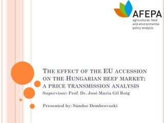 The effect of the EU accession on the Hungarian beef market: a price transmission analysis