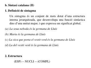 b. Sintaxi catalana (II) 1. Definició de sintagma