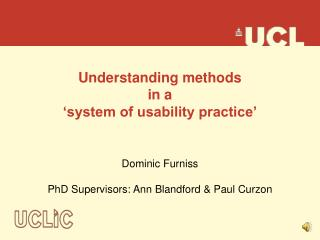 Understanding methods  in a  'system of usability practice'