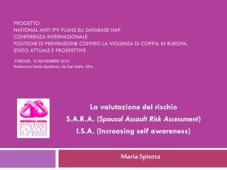 La valutazione del rischio S.A.R.A. ( Spousal Assault Risk Assessment )