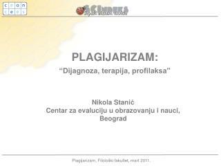 """PLAGIJARIZAM :  """"Dijagnoza, terapija, profilaksa"""""""