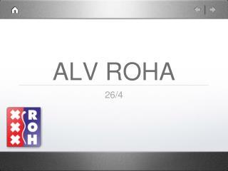 ALV ROHA