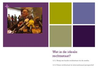 Wat is de ideale rechtsstaat?