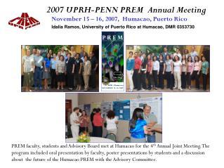 2007 UPRH-PENN PREM  Annual Meeting