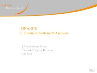 FINANCE 2. Financial Statement Analysis