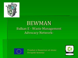 BEWMAN  B alkan  E - Waste Management  Advocacy Network -