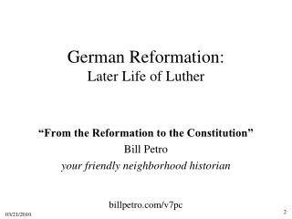 German Reformation:  Later Life of Luther
