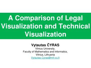 A Comparison of Legal Visualization and Technical Visualization