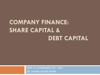 COMPANY FINANCE: SHARE CAPITAL &  DEBT CAPITAL
