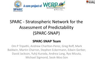 SPARC - Stratospheric Network for the Assessment of Predictability  (SPARC-SNAP)