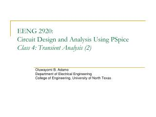 EENG 2920:  Circuit Design and Analysis Using PSpice Class 4: Transient Analysis (2)