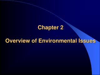 Chapter 2 Overview of Environmental Issues