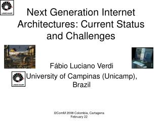 Next Generation Internet Architectures: Current Status and Challenges