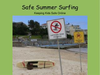 Safe Summer Surfing Keeping Kids Safe Online