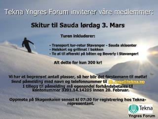 Tekna  Yngres  Forum  inviterer våre medlemmer :