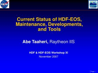 Current Status of HDF-EOS, Maintenance, Developments,  and Tools