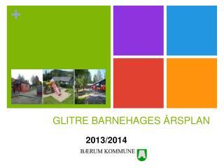 GLITRE BARNEHAGES ÅRSPLAN