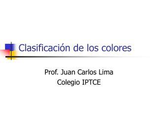 Clasificación de los colores