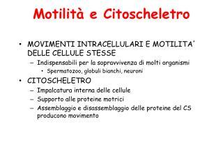 Motilità e Citoscheletro