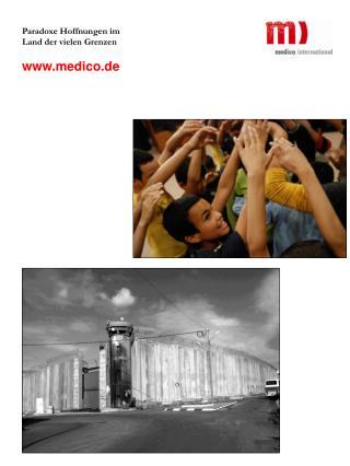 Paradoxe Hoffnungen im Land der vielen Grenzen medico.de
