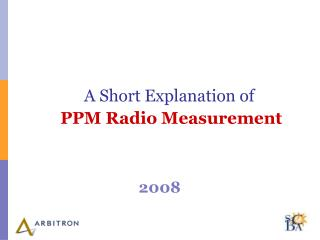 A Short Explanation of  PPM Radio Measurement