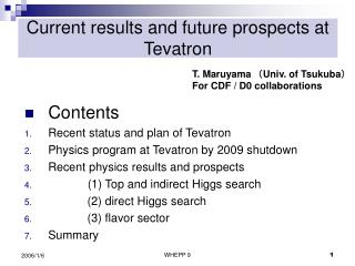 Current results and future prospects at Tevatron