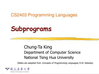 CS2403 Programming Languages  Subprograms