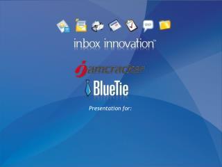 BlueTie Overview
