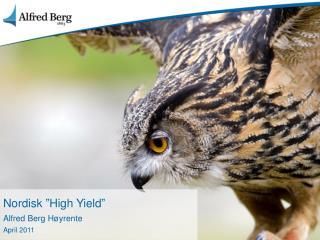 Nordisk �High Yield� Alfred Berg H�yrente April 2011