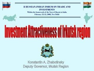 II RUSSIAN - INDIAN FORUM ON TRADE AND INVESTMENTS