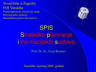 SPIS S trateško  p laniranje i nformacijskih  s ustava