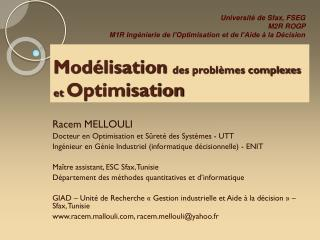 Mod�lisation  des probl�mes complexes et  Optimisation