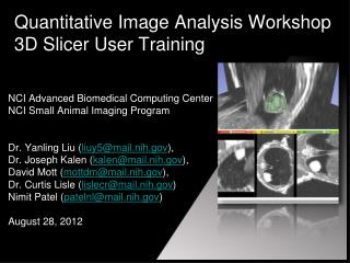 Quantitative Image Analysis Workshop 3D Slicer User Training