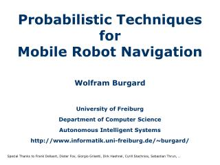 Probabilistic Techniques for  Mobile Robot Navigation