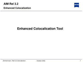 Enhanced Colocalization