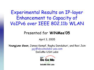Experimental Results on IP-layer Enhancement to Capacity of VoIPv6 over IEEE 802.11b WLAN