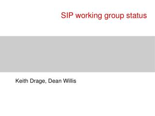 SIP working group status