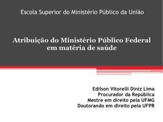 Escola  Superior do  Ministério Público da União
