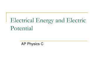 Electrical Energy and Electric Potential