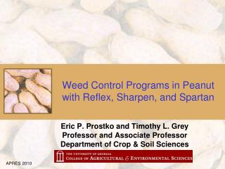 Weed Control Programs in Peanut with Reflex, Sharpen, and Spartan