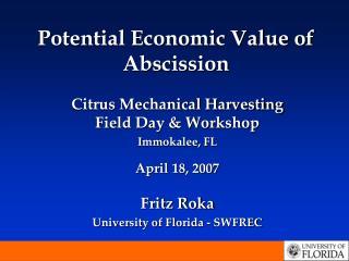 Potential Economic Value of Abscission